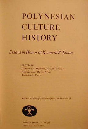 Polynesian Culture History Essays in Honor of Kenneth P. Emory