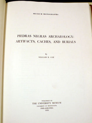 Piedras Negras Archaeology: Artifacts, Caches, and Burials