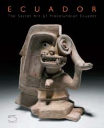 Ecuador: The Secret Art of Precolumbian Ecuador