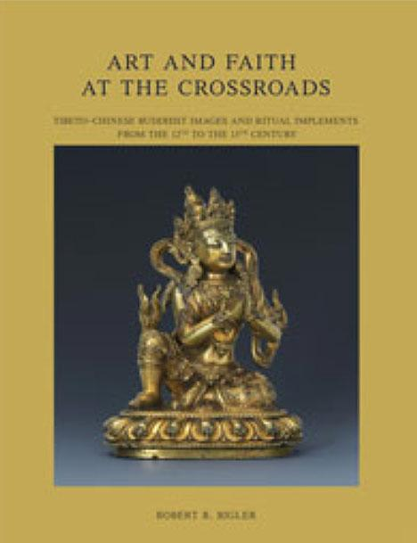 Art and Faith at the Crossroads: Tibeto-Chinese Buddhist Art from the 12th to the 15th Century